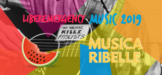 Sab. 7 Settembre 2019 - Musica ribelle - Ivrea
