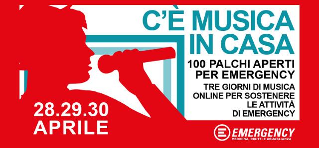 C'è Musica in casa 100 PALCHI APERTI PER EMERGENCY - Aprile 2020